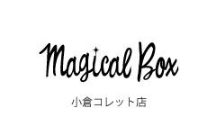 Magical Box 小倉コレット店クローズのお知らせ