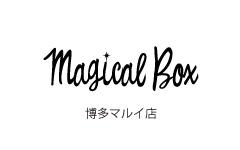 Magical Box  博多マルイ店NEWオープンのお知らせ