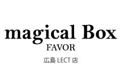 magical Box  FAVOR 広島レクト店NEWオープンのお知らせ