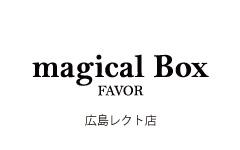 magical Box FAVOR 広島レクト店クローズのお知らせ